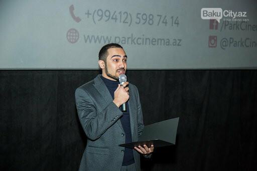 """""""Park Cinema"""" """"Cazibə dənizi""""nin nümayişinə başladı - FOTO/VİDEO, fotoşəkil-6"""