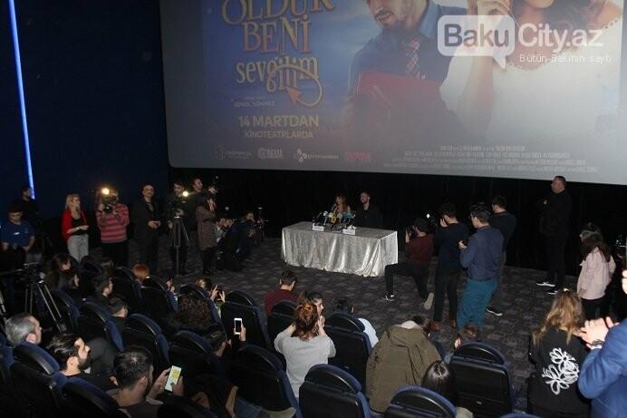 """Bakıda """"Öldür beni sevgilim"""" filminin təqdimatı keçirildi - FOTO, fotoşəkil-9"""