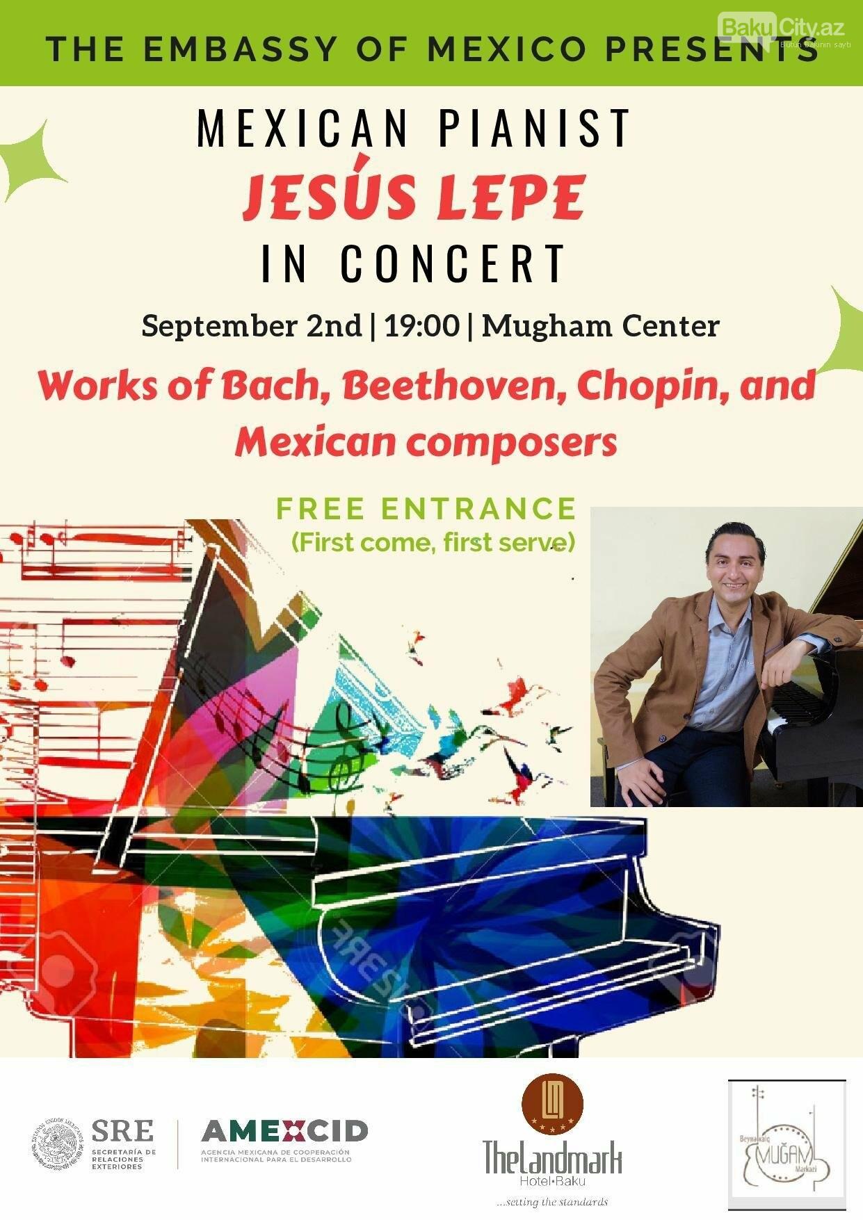 Meksikalı pianoçu Bakıda konsert verəcək , fotoşəkil-1