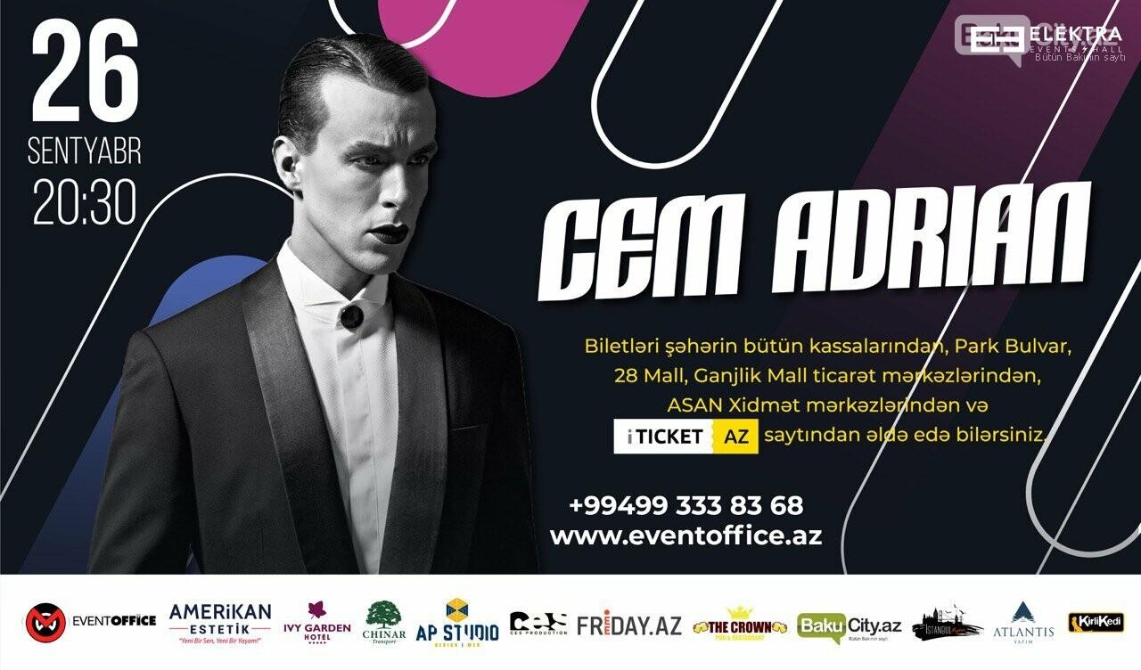 Cem Adrianın Bakı konsertinə biletlərə 30% endirim edildi - VİDEO, fotoşəkil-2