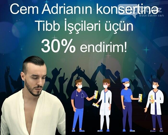 Cem Adrianın Bakı konsertinə biletlərə 30% endirim edildi - VİDEO, fotoşəkil-1
